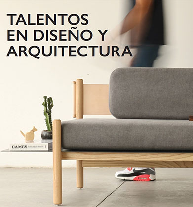12 DESIGN AND ARCHITECTURE MEXICAN TALENTS : SLOT