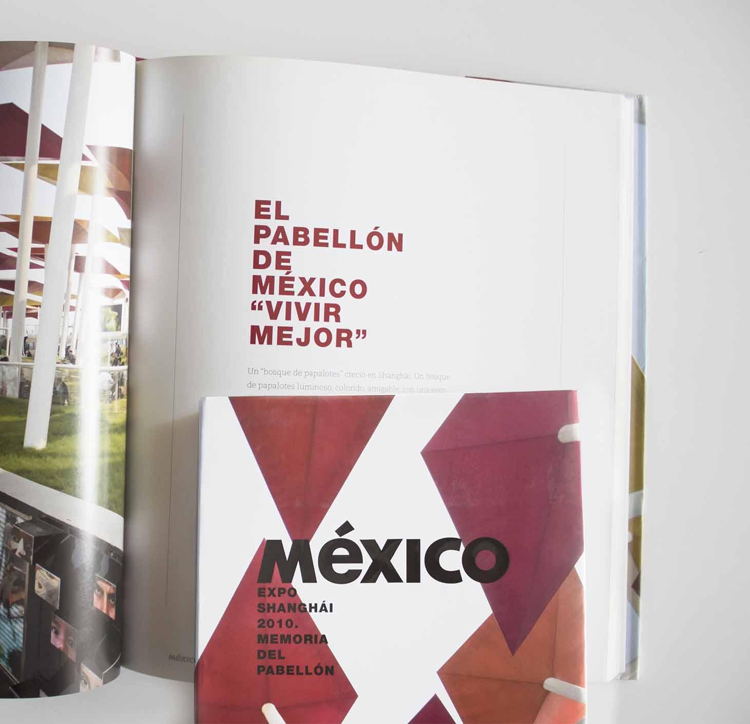 PROMÉXICO PUBLISHED THE MEMORIES OF THE MEXICAN PAVILION : SLOT